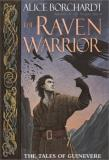 Alice Borchardt The Raven Warrior (tales Of Guinevere)