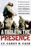 Lt. Carey H. Cash A Table In The Presence The Dramatic Account Of H