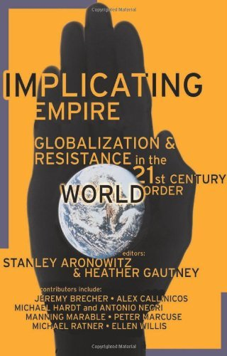 Stanley Aronowitz Implicating Empire
