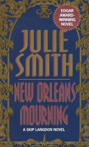 Julie Smith New Orleans Mourning Skip Langdon Novel