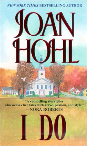 Joan Hohl I Do