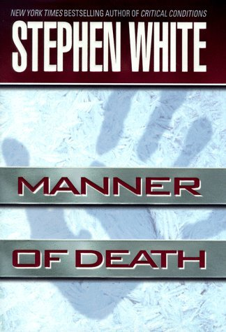 Stephen White Manner Of Death (alan Gregory)