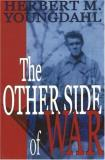 Herbert M. Youngdahl The Other Side Of War