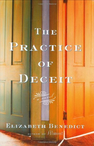 Elizabeth Benedict The Practice Of Deceit