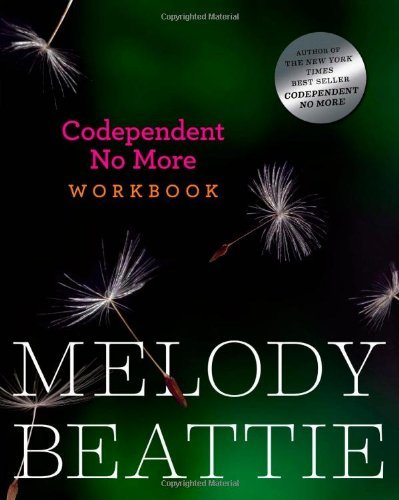 Melody Beattie Codependent No More Workbook