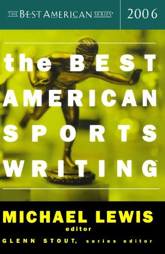 Glenn Stout The Best American Sports Writing 2006