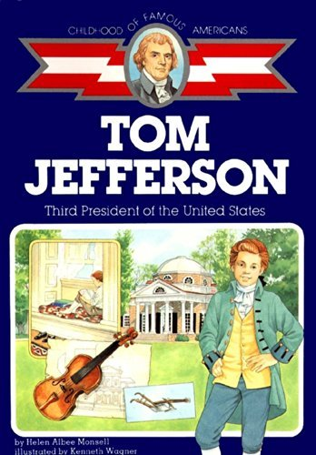 Helen Albee Monsell Tom Jefferson Third President Of The United States