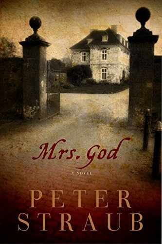 Peter Straub Mrs. God