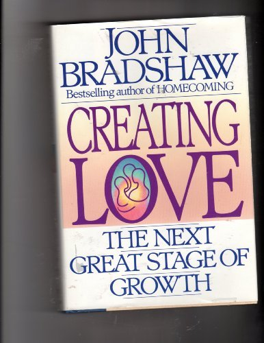 John Bradshaw Creating Love The Next Great Stage Of Growth