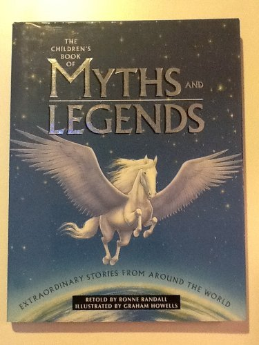 Ronne Randall The Children's Book Of Myths & Legends