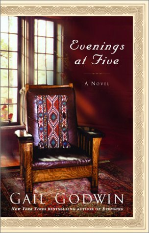 Gail Goodwin Evenings At Five