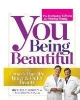 Michael F. Roizen You Being Beautiful The Owner's Manual To Inner & Outer Beauty