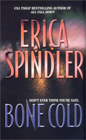 Erica Spindler Bone Cold