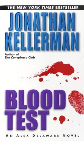 Jonathan Kellerman Blood Test An Alex Delaware Novel