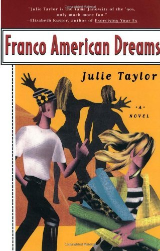 Julie Taylor Franco American Dreams