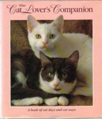 Joan Moore The Cat Lover's Companion A Book Of Cat Days And
