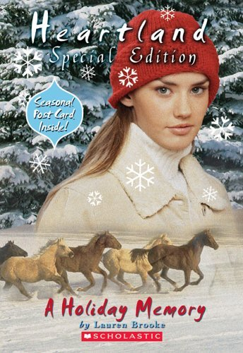 Lauren Brooke Heartland Super Special A Holiday Memory