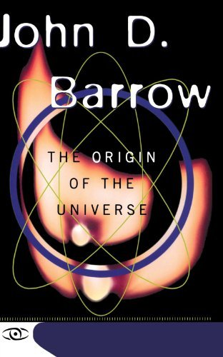 John D. Barrow The Origin Of The Universe Science Masters Series