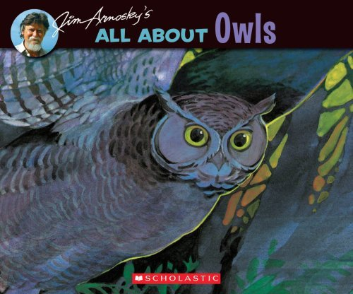 Jim Arnosky All About Owls