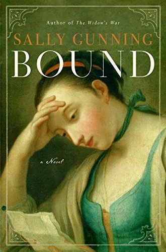 Sally Gunning Bound A Novel