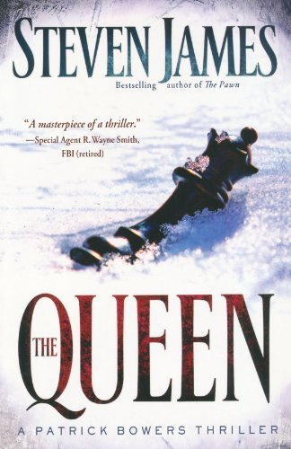 Steven James The Queen A Patrick Bowers Thriller