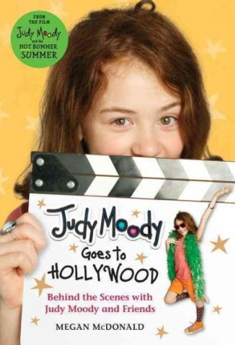Megan Mcdonald Judy Moody Goes To Hollywood Behind The Scenes With Judy Moody And Friends