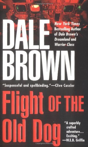 Dale Brown Flight Of The Old Dog