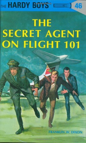Franklin W. Dixon Hardy Boys 46 The Secret Agent On Flight 101