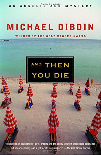 Michael Dibdin And Then You Die