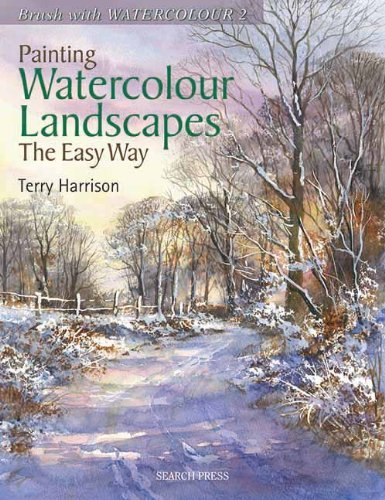 Terry Harrison Painting Watercolour Landscapes The Easy Way Bru
