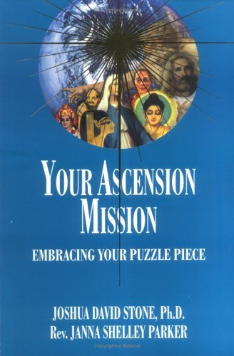 Joshua David Stone Your Ascension Mission Embracing Your Puzzle Piece
