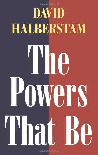 David Halberstam The Powers That Be
