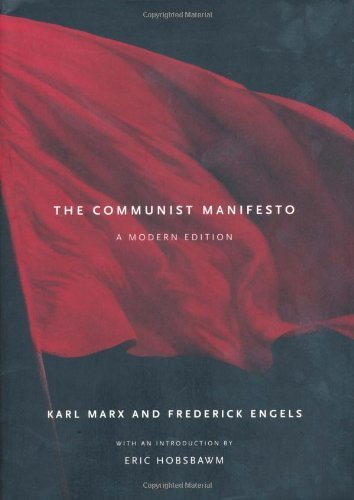 Karl Marx The Communist Manifesto A Modern Edition Revised