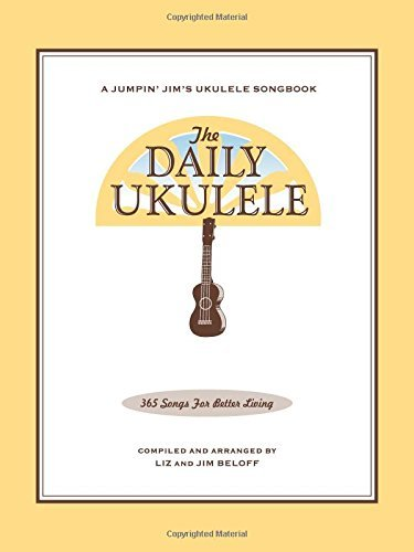 Jim Beloff The Daily Ukulele 365 Songs For Better Living