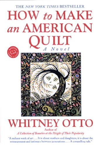 Whitney Otto How To Make An American Quilt