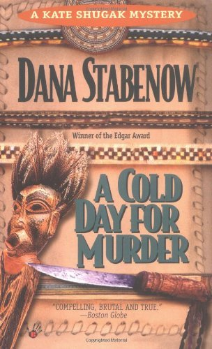 Dana Stabenow A Cold Day For Murder