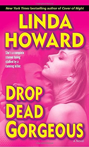 Linda Howard Drop Dead Gorgeous