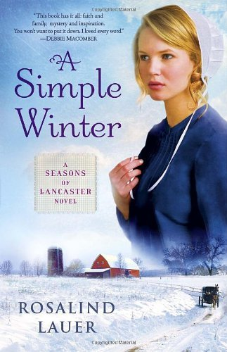 Rosalind Lauer A Simple Winter A Seasons Of Lancaster Novel