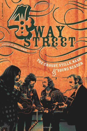 Dave Zimmer Four Way Street The Crosby Stills Nash & Young Reader