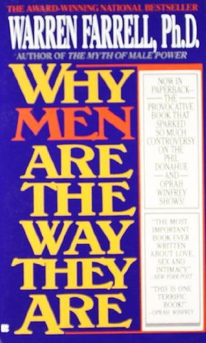Warren Farrell Why Men Are The Way They Are!