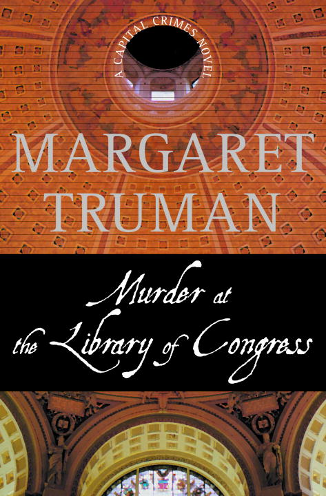 Margaret Truman Murder At The Library Of Congress