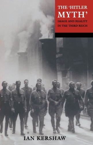 "Ian Kershaw The ""hitler Myth"" Image And Reality In The Third Reich 0002 Edition;revised"