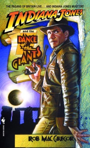 Rob Macgregor Indiana Jones And The Dance Of The Giants Bantam Reissue