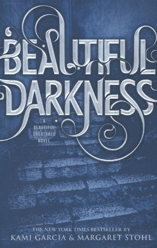 Kami Garcia Beautiful Darkness