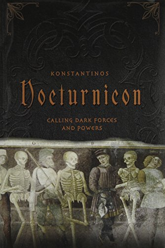 Konstantinos Nocturnicon Calling Dark Forces And Powers