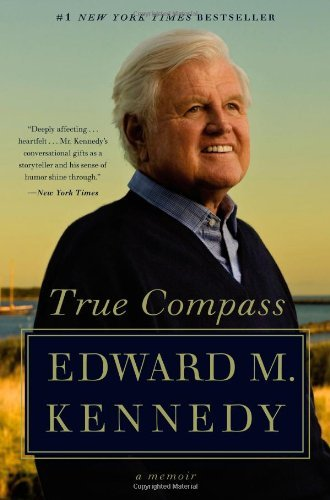 Edward M. Kennedy True Compass
