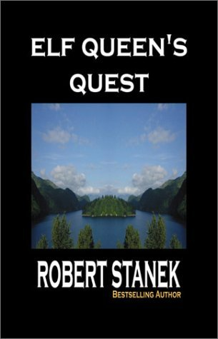 Robert Stanek Elf Queen's Quest (ruin Mist Dark Path Book 1)