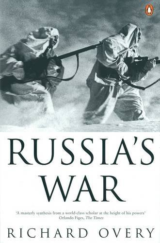 Richard Overy Russia's War A History Of The Soviet Effort 1941 1945 Revised