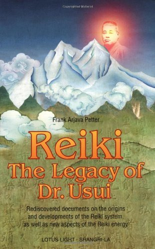 Frank Arjava Petter Reiki The Legacy Of Dr. Usui