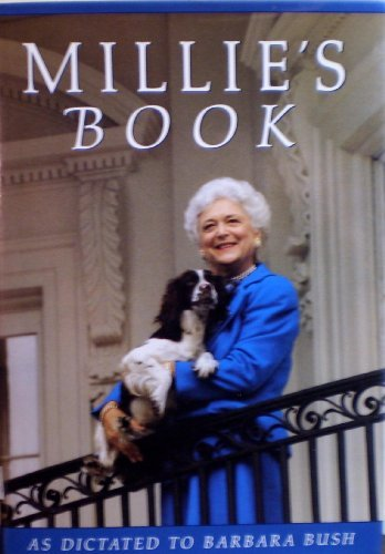 Barbara Bush Millie's Book As Dictated To Barbara Bush